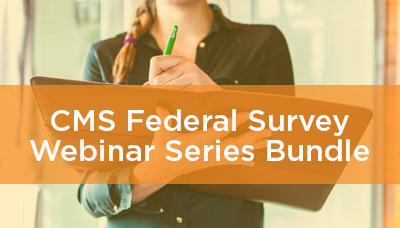 CMS Federal Survey Webinar Series Bundle