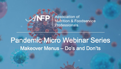 Webinar - Pandemic Micro Webinar Series: Makeover Menus - Do's and Don'ts